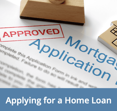 Applying For A Home Loan - What You Need To Know