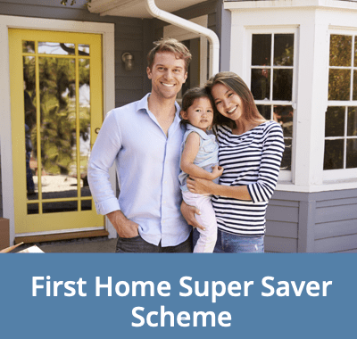 First Home Super Saver Scheme - Help For First Home Buyers