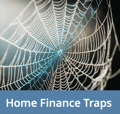Avoid Two Home Finance Traps