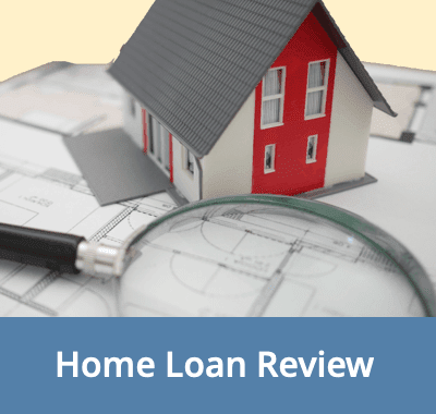 A Home Loan Review Is Important